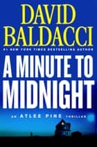 A Minute to Midnight 電子書籍 by David Baldacci