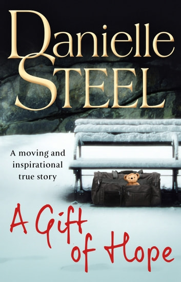 A Gift of Hope ebook by Danielle Steel