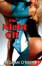 The Night Off ebook by Meghan O'Brien