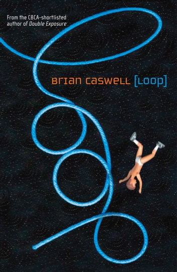 Loop ebook by Brian Caswell