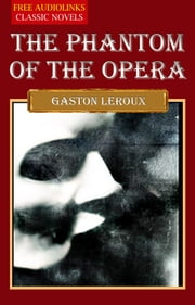 The Phantom of the Opera ebook by Gaston Leroux