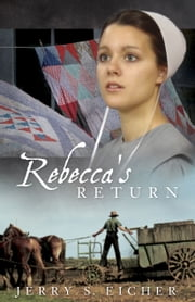 Rebecca's Return ebook by Jerry S. Eicher