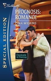 Prognosis: Romance ebook by Gina Wilkins