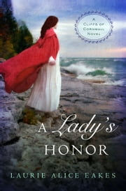 A Lady's Honor ebook by Laurie Alice Eakes