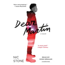 Dear Martin audiobook by Nic Stone, Dion Graham