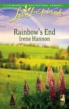 Rainbow's End ebook by Irene Hannon