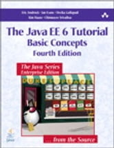 The Java EE 6 Tutorial: Basic Concepts - Basic Concepts ebook by Eric Jendrock,Ian Evans,Devika Gollapudi,Kim Haase,Chinmayee Srivathsa