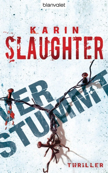Verstummt - Thriller ebook by Karin Slaughter