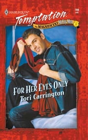 For Her Eyes Only (Mills & Boon Temptation) ebook by Tori Carrington
