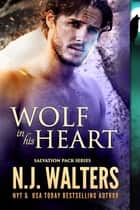 Wolf in his Heart ebooks by N.J. Walters