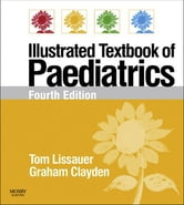 Illustrated Textbook of Paediatrics - With STUDENT CONSULT Online Access ebook by