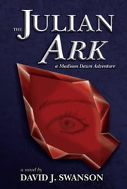 The Julian Ark ebook by David Swanson