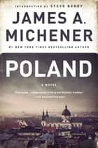 Poland - A Novel ebook by James A. Michener, Steve Berry