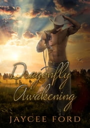 Dragonfly Awakening - Love Bug Series, #2 ebook by Jaycee Ford