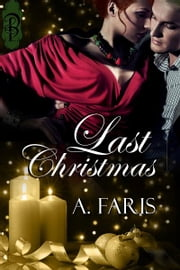 Last Christmas ebook by A. Faris
