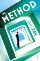 The Method ebook by Juli Zeh, Sally-Ann Spencer