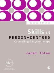 Skills in Person-Centred Counselling & Psychotherapy ebook by Janet Tolan