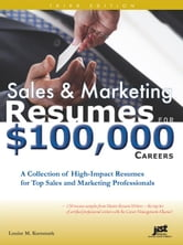 Sales and Marketing Resumes for $100,000 Careers ebook by Louise Kursmark