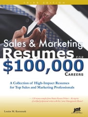 Sales and Marketing Resumes for $100,000 Careers ebook by Kursmark