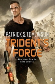 Trident's Forge - Children of a Dead Earth Book Two ebook by Patrick S. Tomlinson