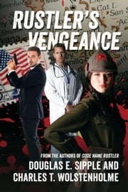 Rustler's Vengeance ebook by Doug E. Sipple and Charles T. Wolstenholme