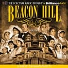 Beacon Hill - Series 1 - Episodes 1-4 audiobook by Jerry Robbins