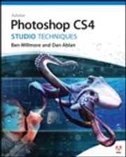 Adobe Photoshop CS4 Studio Techniques ebook by Ben Willmore,Dan Ablan