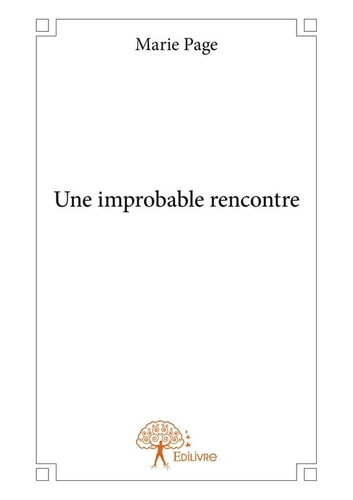 Une improbable rencontre ebook by Marie Page