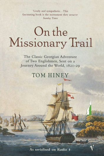 On The Missionary Trail ebook by Tom Hiney