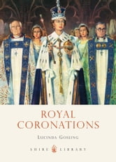 Royal Coronations ebook by Lucinda Gosling