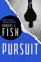 Pursuit ebook by Robert L. Fish