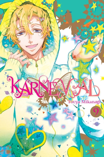 Karneval, Vol. 9 ebook by Touya Mikanagi