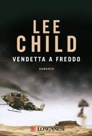 Vendetta a freddo - Serie di Jack Reacher ebook by Lee Child