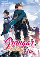 Grimgar of Fantasy and Ash: Volume 12 ebook by Ao Jumonji