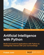 Artificial Intelligence with Python ebook by Prateek Joshi
