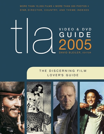TLA Video & DVD Guide 2005 - The Discerning Film Lover's Guide ebook by