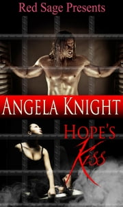 Hope's Kiss ebook by KNIGHT, ANGELA