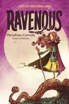 Ravenous ebook by MarcyKate Connolly