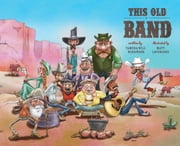 This Old Band ebook by Tamera Will Wissinger,Matt Loveridge