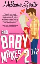 And Baby Makes 2½ ebook by