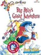 Big Billy's Great Adventure ebook by Sheila Walsh