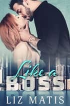 Like a Boss ebook by