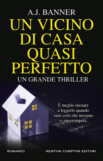 Un vicino di casa quasi perfetto eBook by A.J. Banner
