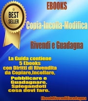 EbookCopiaIncolla - EbookRivendiGuadagna ebook by Ebookrivendiguadagna