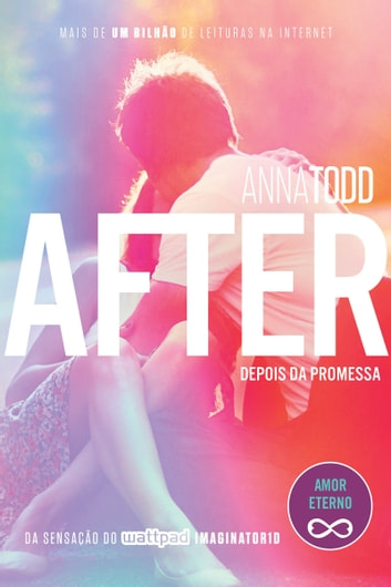 After – Depois da promessa ebook by Anna Todd