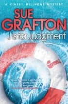 J is for Judgement ebook by Sue Grafton