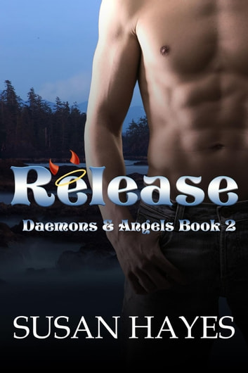 Release - Daemons and Angels, #2 ebook by Susan Hayes