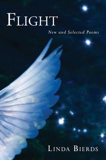 Flight: New and Selected Poems ebook by Linda Bierds