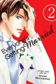 Everyone's Getting Married, Vol. 2 ebook by Izumi Miyazono