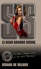 SAS 196 Le beau Danube rouge ebook by